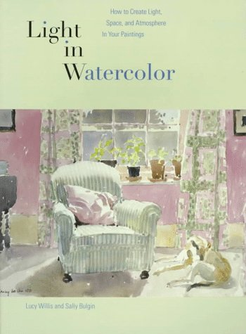 9780823027767: Light in Watercolor: How to Create Light, Space, and Atmosphere in Your Paintings