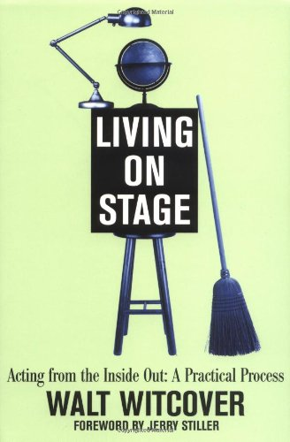 9780823028320: Living on Stage: Acting from the Inside Out: a Practical Process