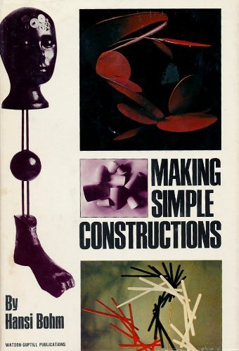 9780823029952: Making Simple Constructions