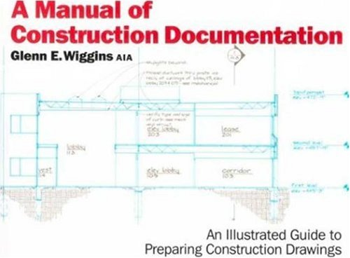 9780823030026: A Manual of Construction Documentation