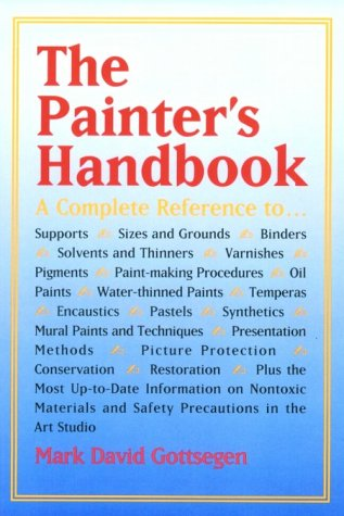 9780823030033: The Painter's Handbook: A Complete Reference (Practical Art Books)