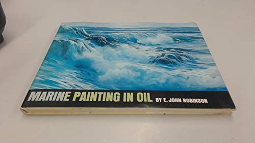 9780823030071: Marine Painting in Oil