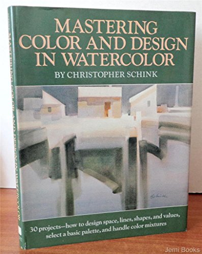 9780823030156: Mastering Color and Design in Watercolor