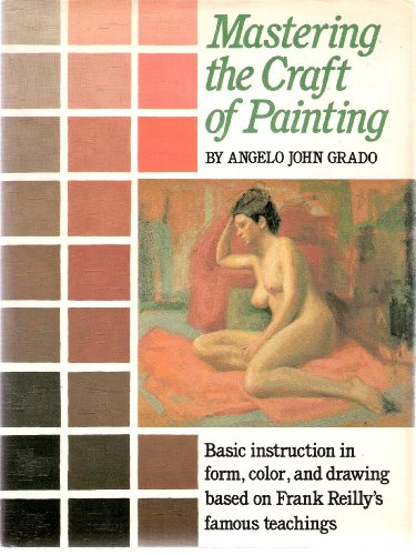 9780823030163: Mastering the Craft of Painting