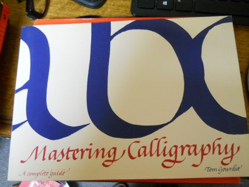 9780823030217: Mastering Calligraphy