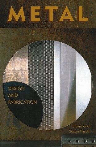 9780823030347: Metal: Design and Fabrication