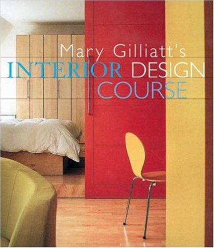 9780823030460: Mary Gilliatt's Interior Design Course (Decor Best-Sellers)
