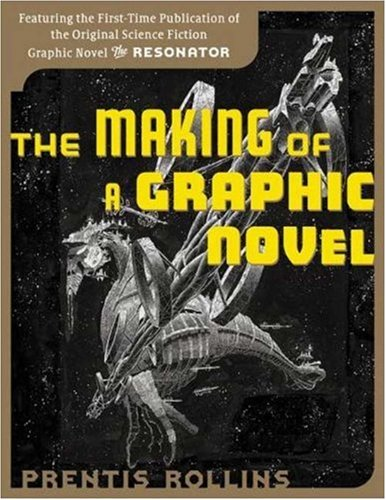 9780823030538: The Making of a Graphic Novel: The Resonator