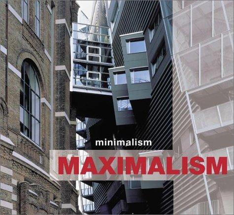 9780823030774: Minimalism Maximalism