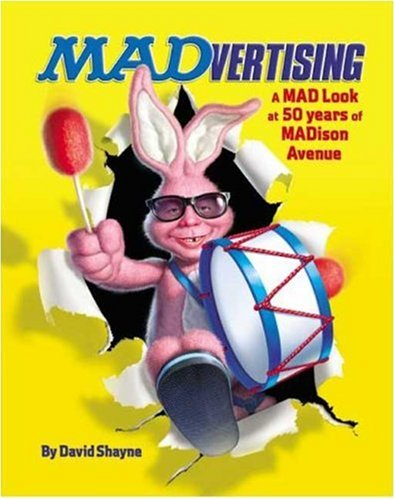 9780823030811: Madvertising: A Mad Look at 50 Years of Madison Avenue