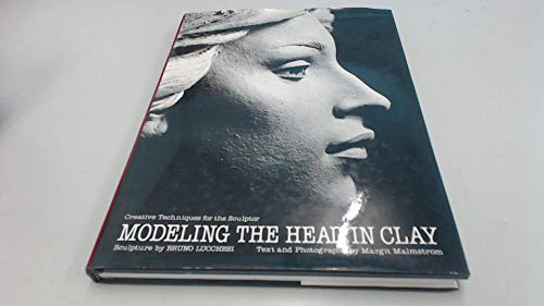 9780823030989: Modeling the Head in Clay: Creative Techniques for the Sculptor