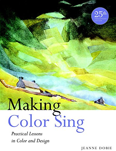 9780823031153: Making Color Sing, 25th Anniversary Edition: Practical Lessons in Color and Design