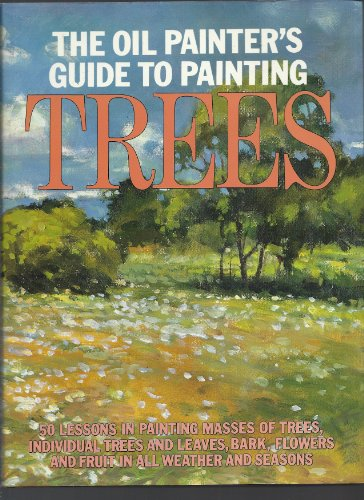 9780823032679: The Oil Painter's Guide to Painting Trees