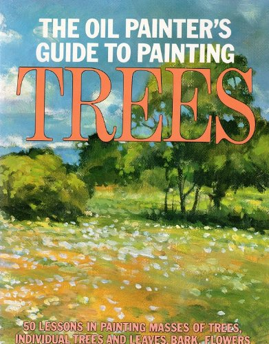 The Oil Painter's Guide to Painting Trees (0823032671) by S. Allyn Schaeffer