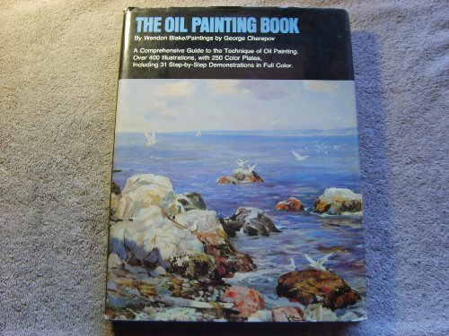 The Oil Painting Book: Blake, Wendon /