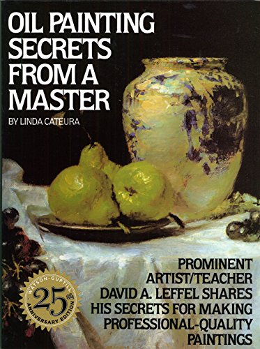 9780823032792: Oil Painting Secrets From a Master