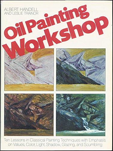 9780823032921: Oil Painting Workshop