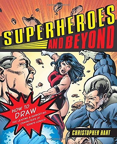 9780823033058: Superheroes and Beyond: How to Draw the Leading and Supporting Characters of Today's Comics