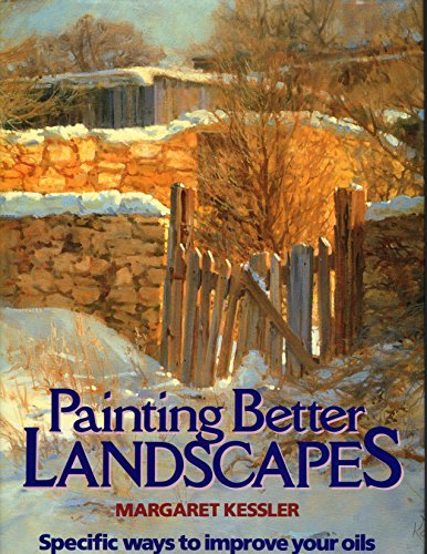 9780823035755: Painting Better Landscapes: Specific Ways to Improve Your Oils