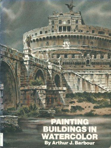 9780823035847: Painting Buildings in Watercolor
