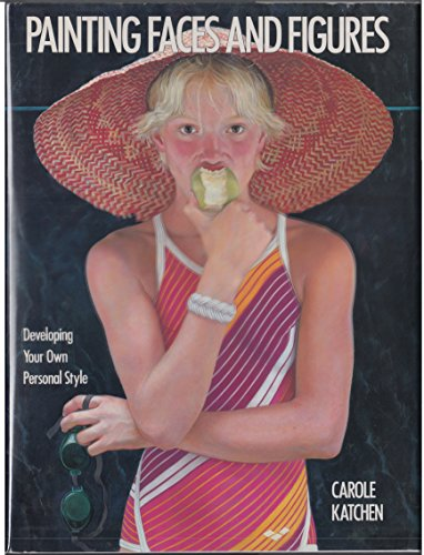Painting Faces and Figures: Katchen, Carole