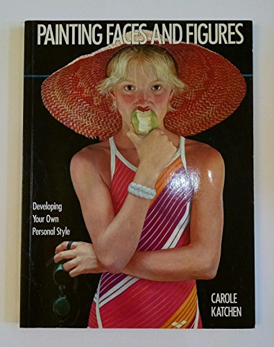 9780823036219: Painting Faces and Figures
