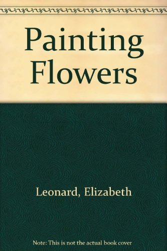9780823036295: Painting Flowers
