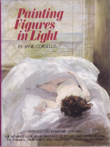 PAINTING FIGURES IN LIGHT: Corsellis, Jane