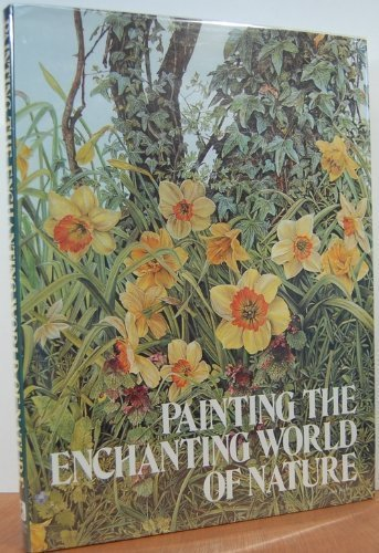 9780823036394: Painting the Enchanting World of Nature