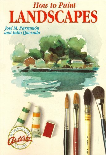 9780823036561: How to Paint Landscapes (Watson-Guptill Artist's Library)