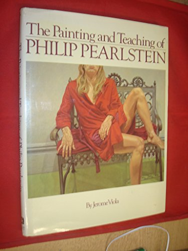 9780823038626: Painting and Teaching of Philip Pearlstein