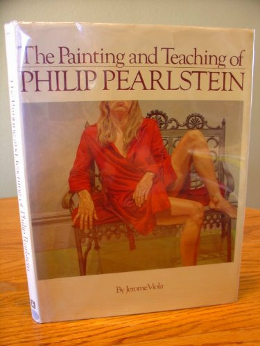 The Painting and Teaching of Philip Pearlstein