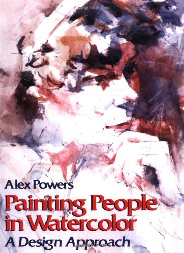 9780823038688: Painting People in Watercolor: A Design Approach (Practical Art Books)