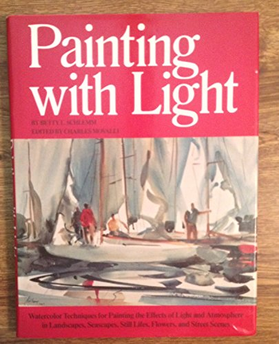 Painting with Light: Betty L. Schlemm