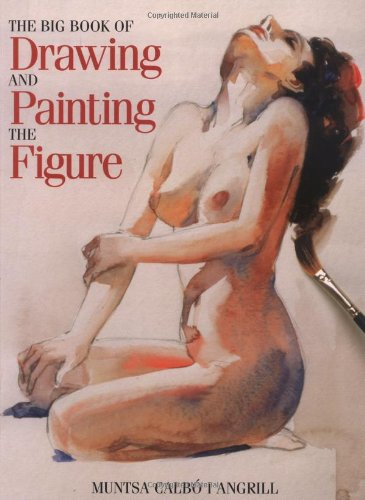 9780823038961: The Big Book of Drawing and Painting the Figure