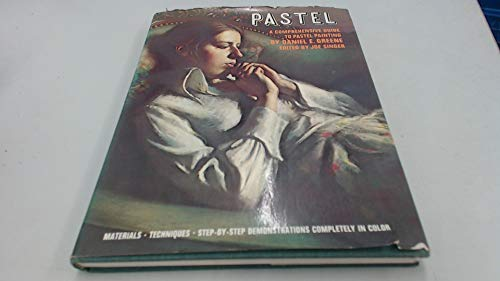 9780823038992: Pastel: A Comprehensive Guide to Pastel Painting