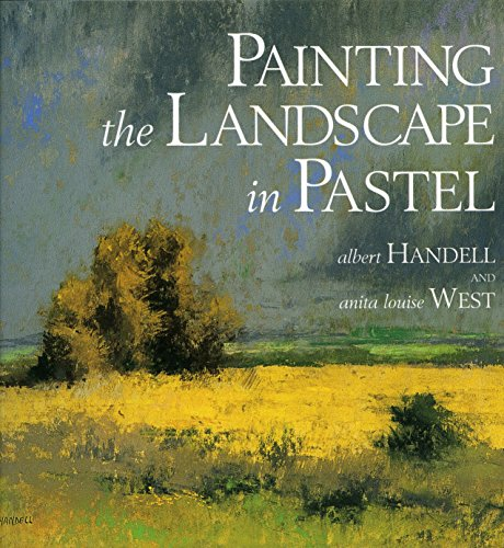 9780823039128: Painting the Landscape in Pastel