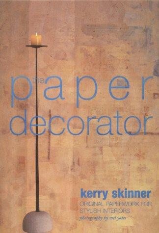 9780823039326: The Paper Decorator: Original Paperwork for Stylish Interiors