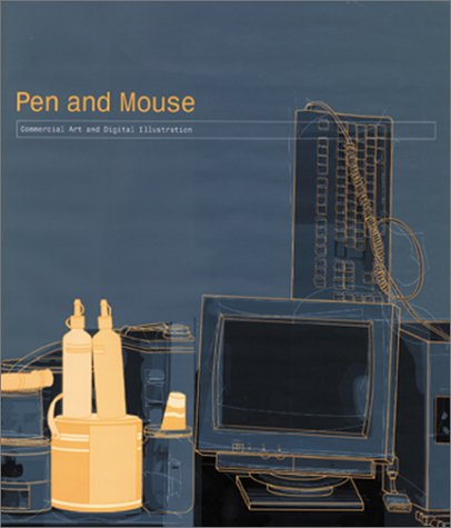9780823039883: Pen and Mouse: Commercial Art and Digital Illustration