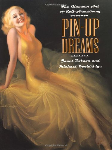 9780823040155: Pin up Dreams: The Glamour Art of Rolf Armstrong