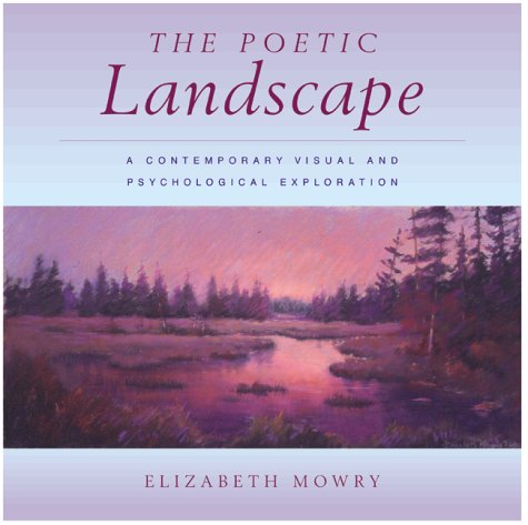 9780823040674: The Poetic Landscape: A Contemporary Visual and Psychological Exploration