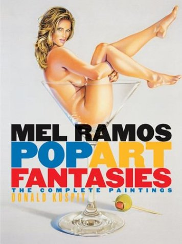 9780823040933: Mel Ramos Pop Art Fantasies: The Complete Paintings