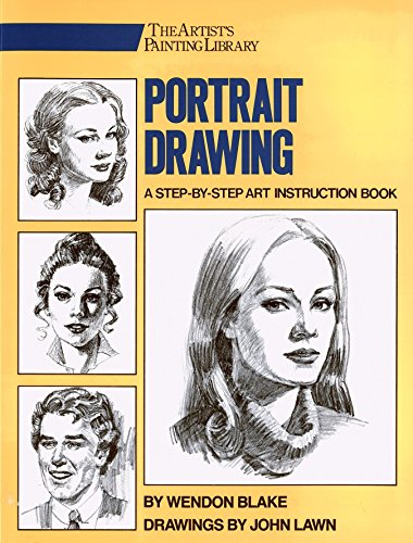 9780823040940: Portrait Drawing: A Step-By-Step Art Instruction Book (Artist's Painting Library)