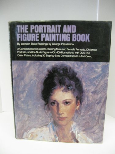 9780823040957: Portrait and Figure Painting Book: A Comprehensive Guide to Painting Male and Female Portraits