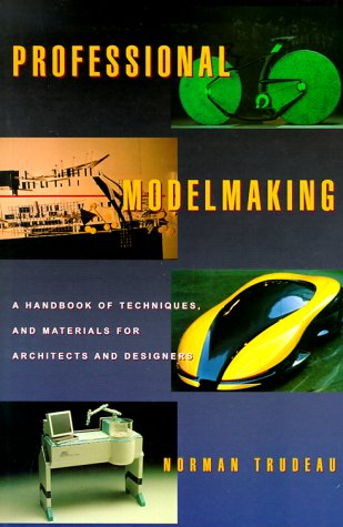 9780823040988: Professional Modelmaking: A Handbook of Techniques and Materials for Architects and Designers