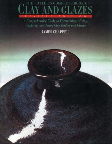 9780823042036: The Potter's Complete Book of Clay and Glazes: A Comprehensive Guide to Formulating, Mixing, Applying, and Firing Clay Bodies and Glazes