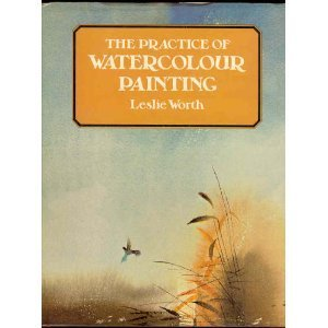 9780823043835: The Practice of Watercolour Painting