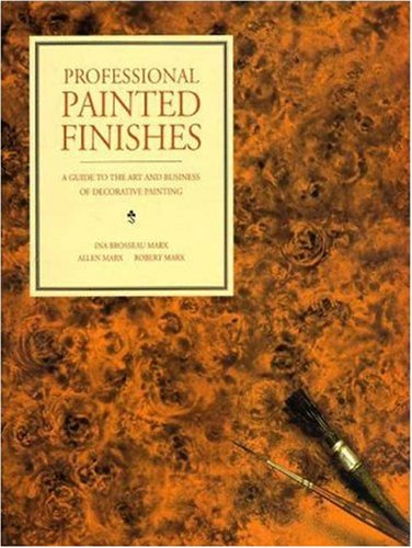 9780823044184: Professional Painted Finishes: A Guide to the Art and Business of Decorative Painting