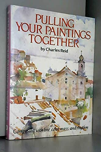 9780823044474: Pulling Your Paintings Together