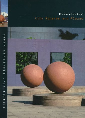 9780823045143: Redesigning City Squares and Plazas (Urban Landscape Architecture)